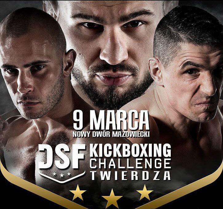 DSF Kickboxing Challenge – Twierdza-2018 Українське представництво на польському профі-турніріDSF Kickboxing Challenge Twierdza 2018 -